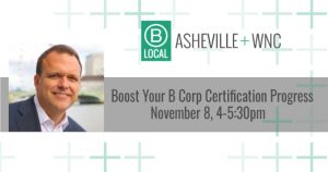 Boost your B Corp Certification Progress @ Mountain BizWorks